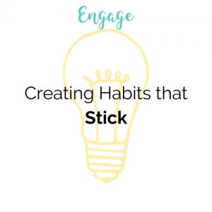 Creating Habits that Stick